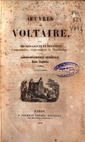 Oeuvres de Voltaire avec des remarques et des notes historiques, scientifiques et littéraires: (624 p.)