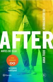After. Antes de ella (Serie After 0) Edición mexicana: Serie After 0