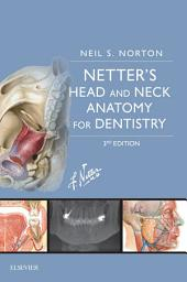 Netter's Head and Neck Anatomy for Dentistry E-Book: Edition 3