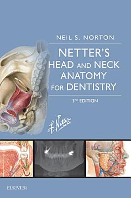 Netter s Head and Neck Anatomy for Dentistry E Book PDF