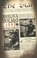 Sherlock Holmes - 1888 Autumn of Blood