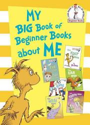 My Big Book of Beginner Books about Me PDF