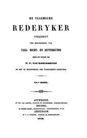 De Vlaemsche rederyker: tydschrift ter bevordering van tael-, dicht- en letterkunde, Volumes 11-12