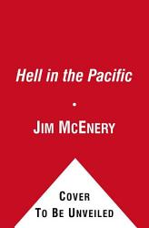 Hell In The Pacific Book PDF