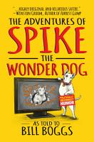 The Adventures of Spike the Wonder Dog PDF