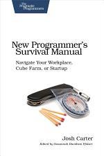 New Programmer's Survival Manual