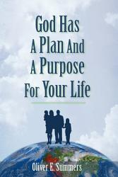 God Has A Plan And A Purpose For Your Life Book PDF