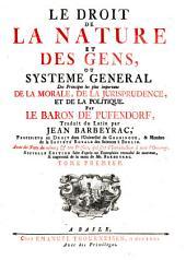 Le droit de la nature et des gens ou Système général des principes les plus importans de la morale, de la jurisprudence, et de la politique