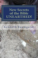 New Secrets of the Bible Unearthed  PDF