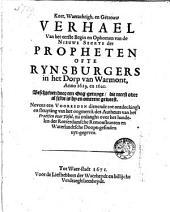 Kort, Waerachtigh, en Getrouw Verhael van het eerste Begin en Opkomen van de Nieuwe Seckte der propheten ofte Rynsburgers in het Dorp van Warmont, Anno 1619, en 1620