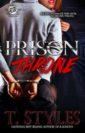 Prison Throne (The Cartel Publications Presents)