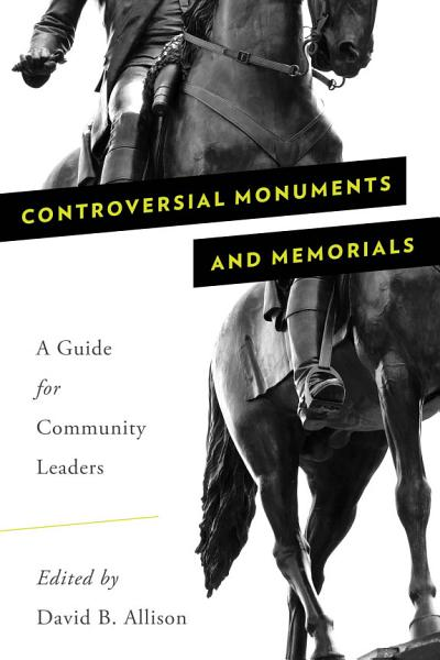 Download Controversial Monuments and Memorials Book