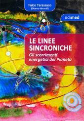 Linee sincroniche: Gli scorrimenti energetici del pianeta