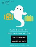 Fan Guide to Destination Truth PDF