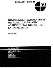 Government Expenditures on Agriculture and Agricultural Growth in Latin America
