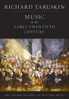 Music in the Early Twentieth Century  The Oxford History of Western Music PDF