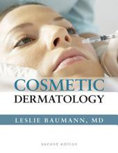 Cosmetic Dermatology: Principles and Practice, Second Edition: Principles & Practice, Edition 2