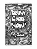 Draw Good Now