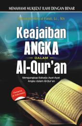 Keajaiban angka dalam Al-Quran: Mengungkap Rahasia Ayat-Ayat Angka Dalam Al-Quran