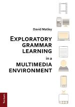 Exploratory grammar learning in a multimedia environment
