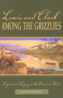 Lewis and Clark among the Grizzlies