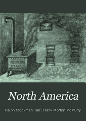North America: With an Especially Full Treatment of the United States and Its Dependencies, Book 2