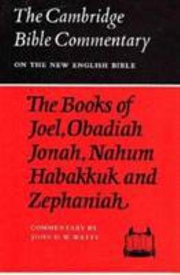 The Books of Joel  Obadiah  Jonah  Nahum  Habakkuk and Zephaniah