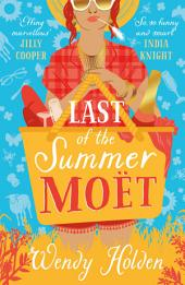 Last of the Summer Moët: A sparkling rom-com that will make you laugh out loud