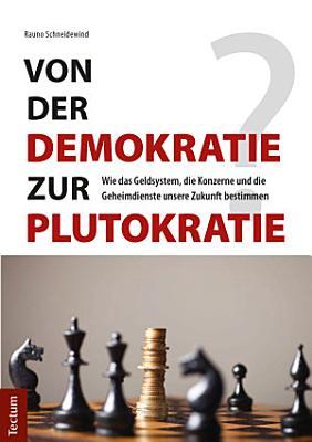 Von der Demokratie zur Plutokratie  PDF