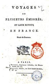 Voyages de plusieurs émigrés, et leur retour en France. Ornés de gravures. [Tome premier-second]: Tome second, Volume2