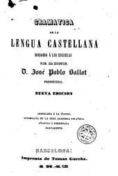 Gramática de la lengua castellana: dirigida á las escuelas
