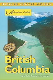 British Columbia: Adventure Guide