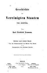 Geschichte der Vereinigten Staaten von Amerika      Bd  Von der Pr  sidentschaft des Martin Van Buren bis zur Inauguration des Abraham Lincoln  1866 PDF