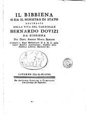 Il Bibbiena o sia il ministro di Stato delineato nella vita del cardinale Bernardo Dovizi da Bibbiena dal dott. Angelo Maria Bandini ..