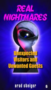 Real Nightmares (Book 6): Unexpected Visitors and Unwanted Guests