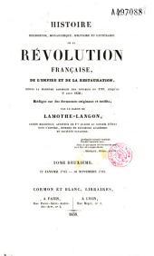 Histoire religieuse, monarchique, militaire et littéraire de la Révolution française, de l'Empire et de la Restauration: depuis la première assemblée des notables en 1787, jusqu'au 9 août 1830, rédigée sur des documents originaux et inédits