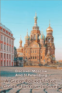 Discover Moscow And St Petersburg