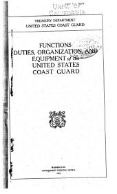 Functions, Duties, Organization, and Equipment of the United States Coast Guard