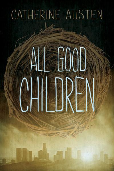 Download All Good Children Book