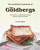 The Unofficial Cookbook of The Goldbergs