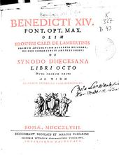 Benedicti XIV Pont. Opt. Max. olim Prosperi Card. de Lambertis ... De Synodo Dioecesana libri octo: ad usum Academiae Liturgicae Conimbricensis
