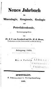 Neues Jahrbuch für Mineralogie, Geognosie, Geologie und Petrekakten-Kunde