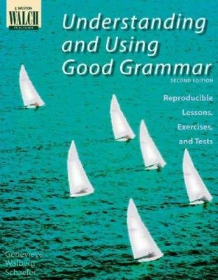 Understanding And Using Good Grammar
