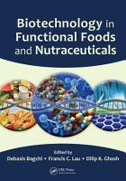 Biotechnology in Functional Foods and Nutraceuticals PDF