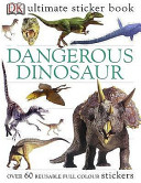 Dangerous Dinosaurs Utlimate Sticker Book PDF
