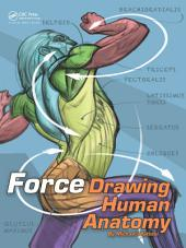 FORCE: Drawing Human Anatomy