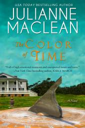 The Color of Time: A Color of Heaven Novel
