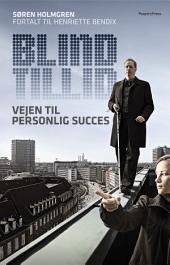 Blind tillid: Vejen til personlig succes