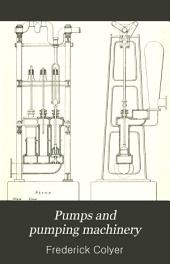 Pumps and Pumping Machinery: Volume 1