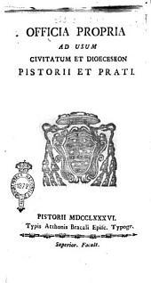 Officia propria ad usum civitatum et dioeceseon Pistorii et Prati